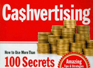 Cashvertising-How-to-Use-More-Than-100-Secrets-of-Ad-Agency-Psychology-to-Make-Big-Money-Selling